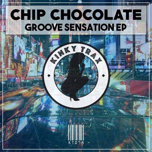 Chip Chocolate – Groove Sensation EP