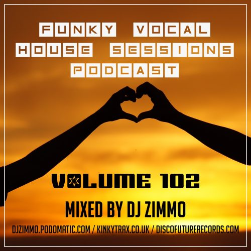 FVHS 102 – Mixed By DJ Zimmo
