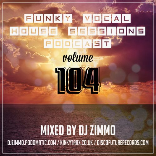 FVHS 104 (Mixed By DJ Zimmo)
