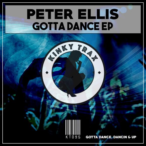Peter Ellis – Gotta Dance EP