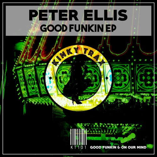 Peter Ellis – Good Funkin EP