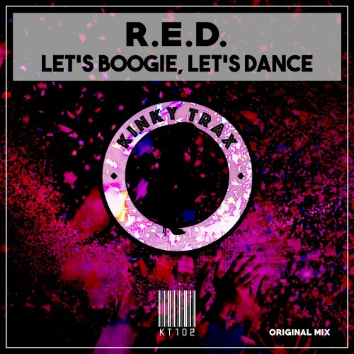 R.E.D. – Let's Boogie, Let's Dance
