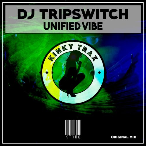 DJ Tripswitch – Unified Vibe