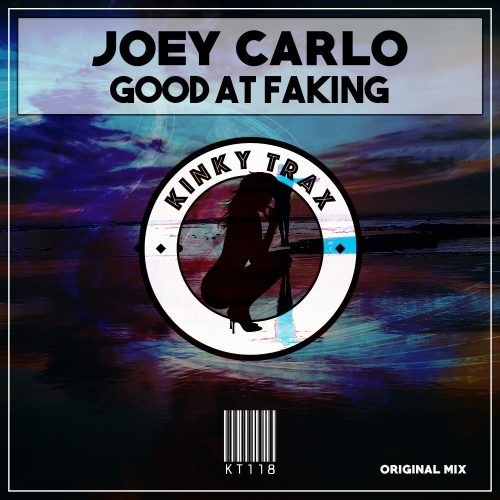 Joey Carlo – Good At Faking