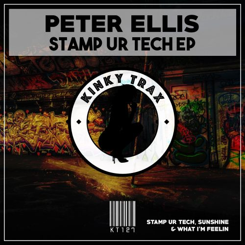 Peter Ellis – Stamp Ur Tech EP
